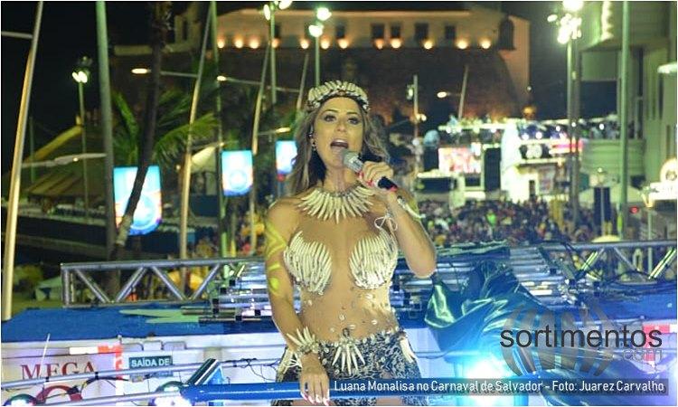Luana Monalisa no Carnaval de Salvador - Foto Juarez Carvalho - reveillonnobrasil.com